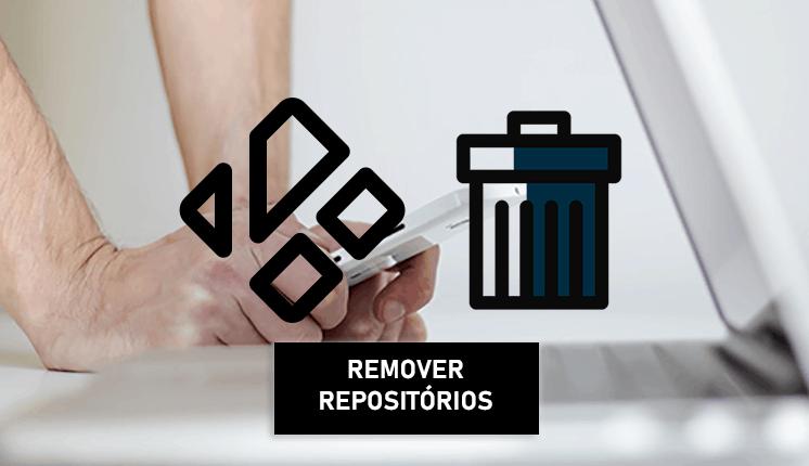 Como Remover Repositórios do Kodi sem afetar addons já instalados