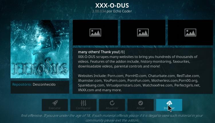 Clique em Instalar, e aguarde que a confirmação de xxx-o-dus instalado com sucesso, surja no Kodi