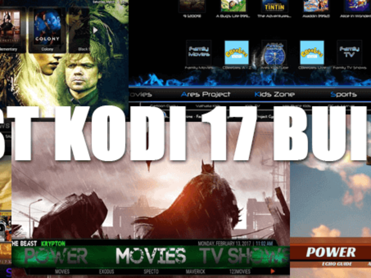 5 Best Kodi 17 Krypton Builds 2019 The Top Builds And How To Install