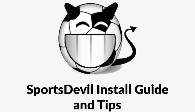 SportsDevil Install Guide and Tips