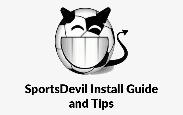Kodi SportsDevil Install Guide, Tips and Errors - Live