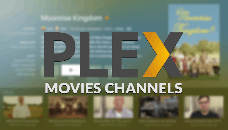 Best Plex Channels for movies