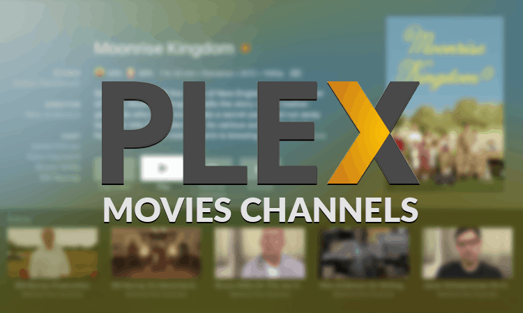 8 Best Plex Channels for Movies 2017 - Official and