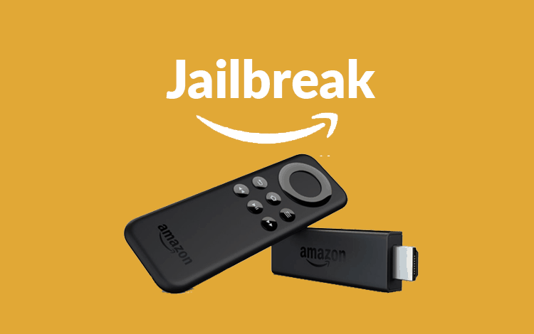 how do you jailbreak an amazon fire tv stick