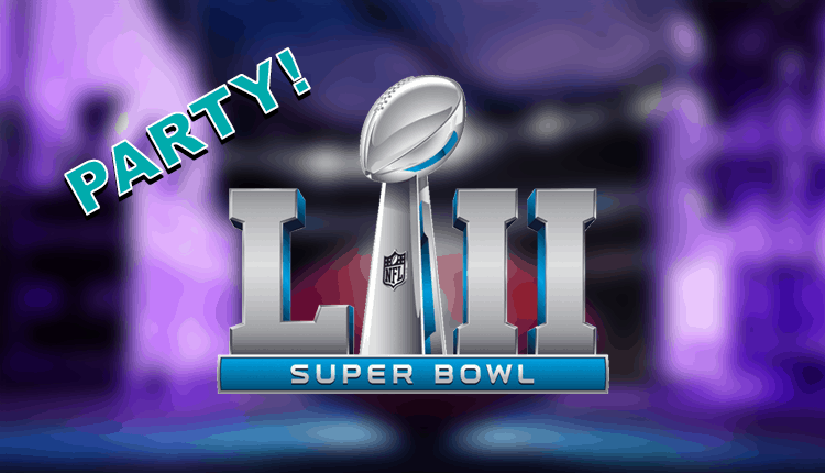 Super Bowl LII 2018 Party