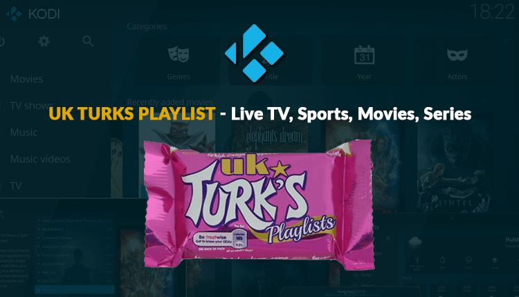 Install UK Turks Playlist on Kodi