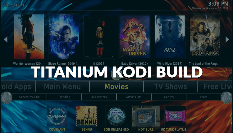 How to Install and Use the Titanium Build with Kodi