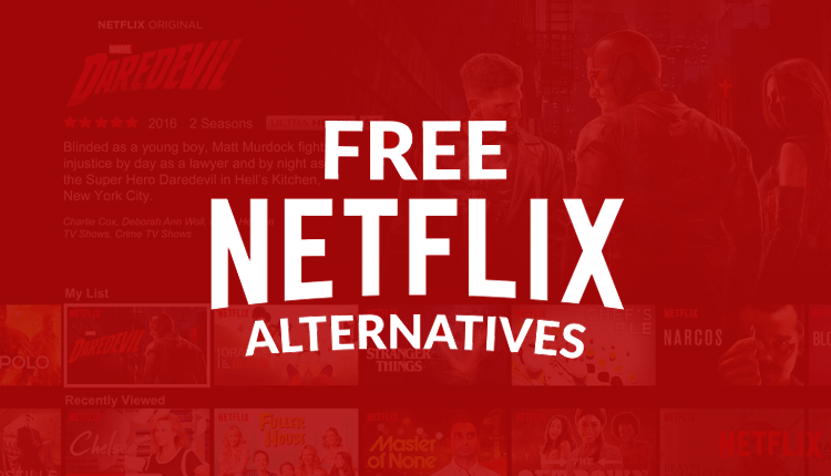 Free Legal Alternatives to Netflix and Hulu - Watch Movies