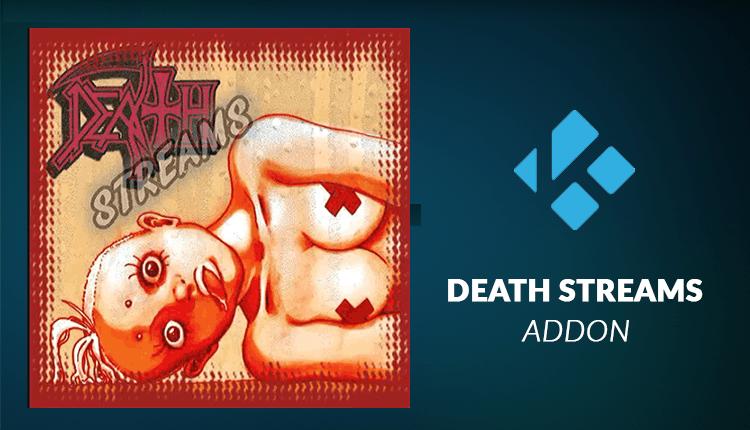 Install Death Streams Kodi Addon