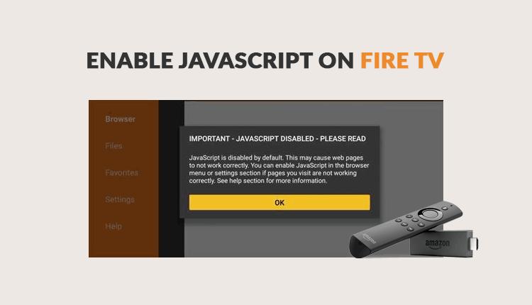 Enable Javascript Firestick / Fire TV