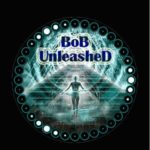 BoB Unleashed