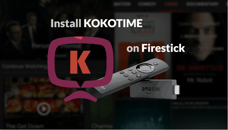 How to Install Kokotime on Firestick - App to stream media