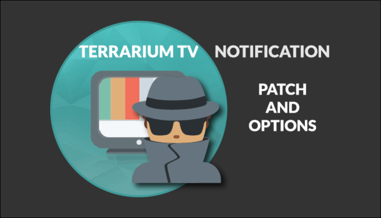 Terrarium TV notification: Uninstall immediately. Your IP Address & Location are Being Tracked