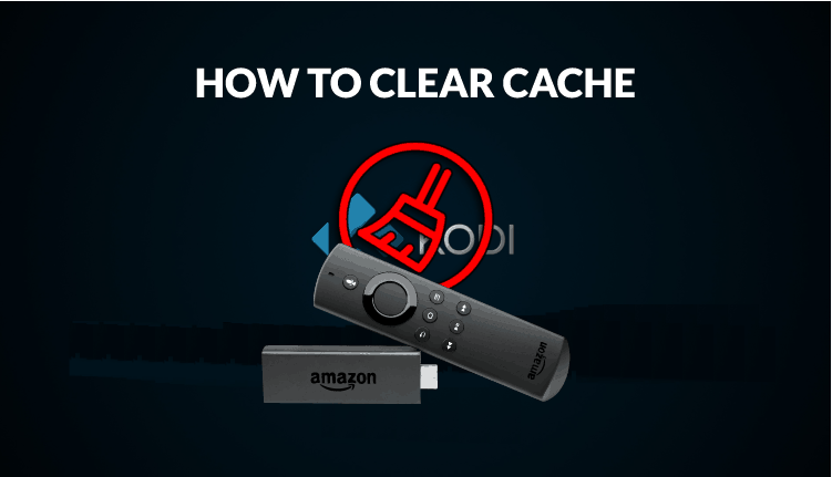 How to clear the Cache on Firestick or Fire TV - Improve performance