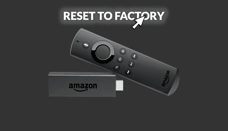 How to Reset your Firestick or Fire TV device to factory - Streaming devices