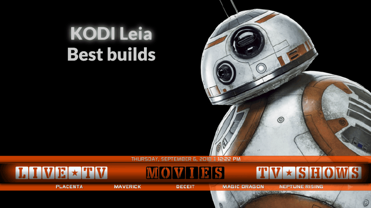 Best builds for Kodi 18 Leia. Addons for Live Sports Live Tv Movies Tv shows, kids