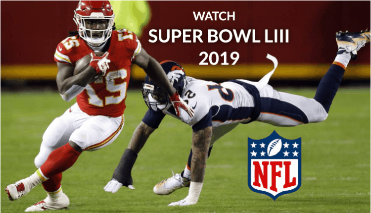 How to Watch Super Bowl 2019 LIII (53) on Kodi free an NFL Sport event