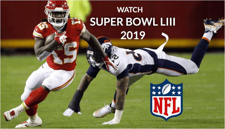 How to Watch Super Bowl 2019 LIII (53) on Kodi free an NFL Sport event