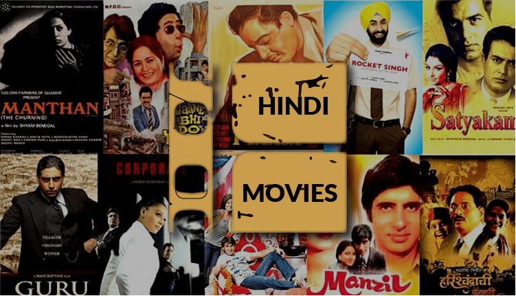 Watch Hindi Movies Online for Free, anywhere in the World
