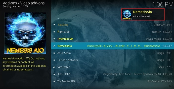 Wait for the confirmation of the successful install of Nemesis AIO Addon on Kodi