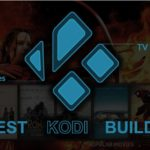 Best Kodi Builds for Movies and TV Shows in 2019